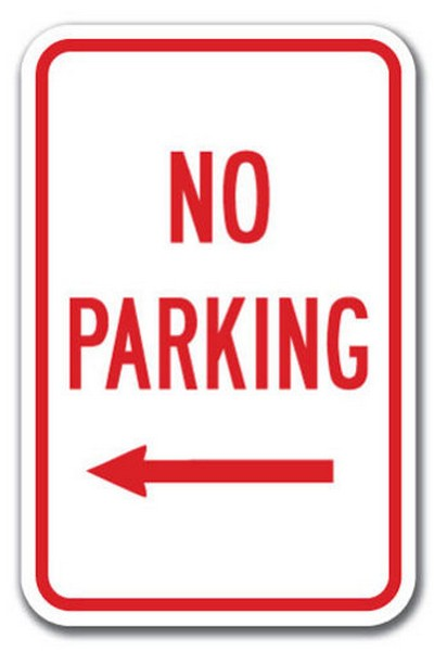 """""""NO PARKING"""" sign meaning with pointing left arrow"""